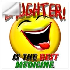 Laughter is the Best Medicine Wall Decal