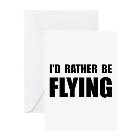 Rather Be Flying Greeting Card