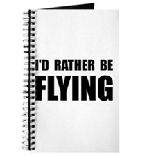 Rather Be Flying Journal
