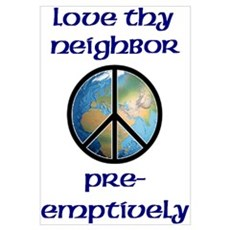 Love Thy Neighbor Pre-emptively Canvas Art