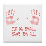 Big or Small Tile Coaster