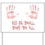 Big or Small Yard Sign