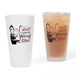 Wrong Diva Multiple Myeloma Drinking Glass