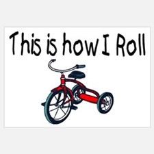 This Is How I Roll (Tricycle)