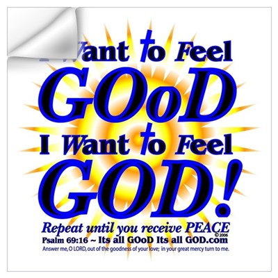 I WANT TO FEEL GOD! Wall Decal