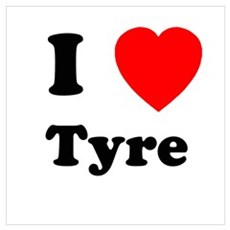 I heart Tyre Poster