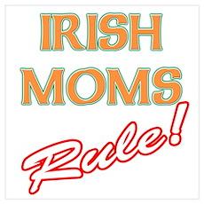 Irish moms rules Poster