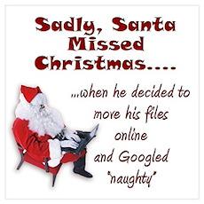 Santa Missed Christmas Poster