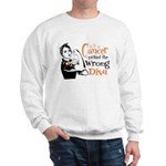 Wrong Diva Leukemia Cancer Sweatshirt
