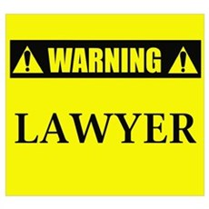 WARNING: Lawyer Poster