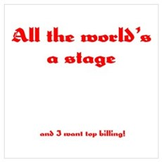 World's a Stage Poster