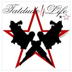 Tatdude 4 Life Poster