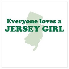 Everyone Loves A Jersey Girl Poster