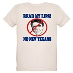 Read My Lips: No New Texans! Organic Kids T-Shirt