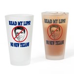 Read My Lips: No New Texans! Drinking Glass