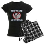 Read My Lips: No New Texans! Women's Dark Pajamas