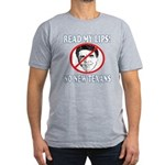 Read My Lips: No New Texans! Men's Fitted T-Shirt