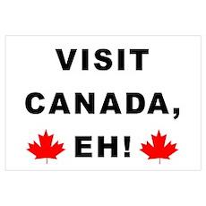 Visit Canada, Eh! Poster