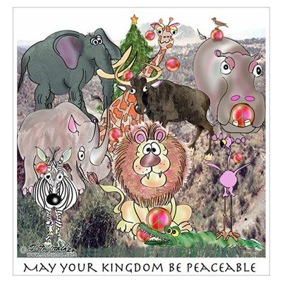 May Your Kingdom Be Peaceable Poster
