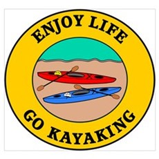 Enjoy Life Go Kayaking Framed Print