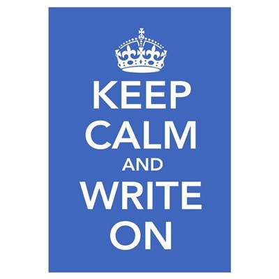 Keep Calm and Write On Framed Print