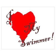Love my Swimmer Poster