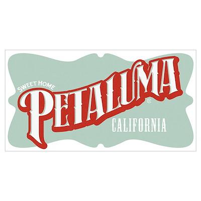 Sweet Home Petaluma Poster
