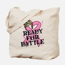 Ready For Battle BreastCancer Tote Bag