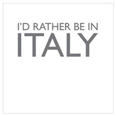 I'd rather be in Italy Canvas Art