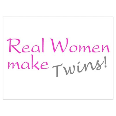 Real Women Make Twins Poster