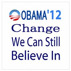 Obama 2012 Still Believe Poster