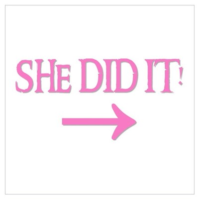 SHE DID IT! (right) Poster