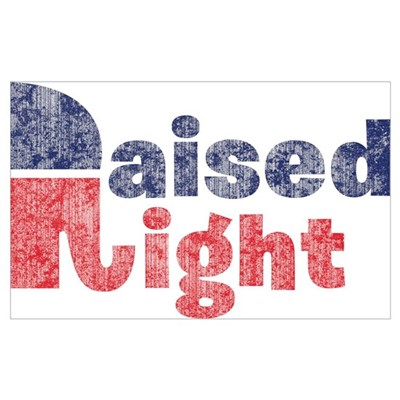 Raised Right 2 Poster