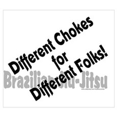 Different chokes for different folks! Poster
