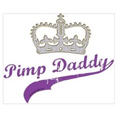 Pimp Daddy Poster
