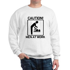 Caution: Men At Work - Diaper Sweatshirt