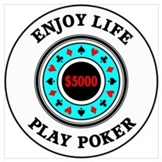Enjoy Life Play Poker Framed Print