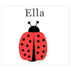 Ella - Ladybug Poster