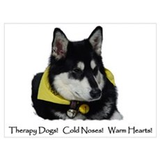 Therapy Dogs! Cold Noses! Warm Hearts! Large Poste Poster