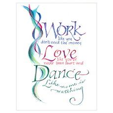 Work Love Dance Poster