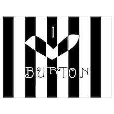 I Love Burton Print Poster