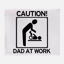 Caution! Dad at Work! Baby Di Throw Blanket