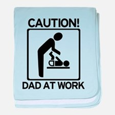 Caution! Dad at Work! Baby Di baby blanket