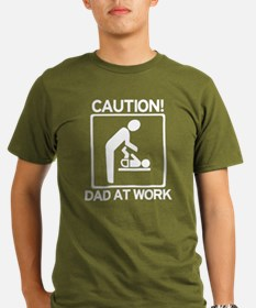 Caution! New Dad at Work! T-Shirt