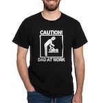 Caution! New Dad at Work! Dark T-Shirt