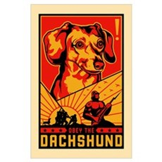 Obey the Dachshund! Dictator Poster