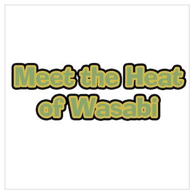 Wasabi Heat Poster