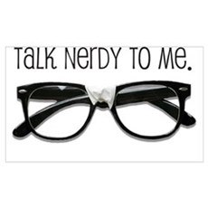Talk Nerdy To Me<br> Poster