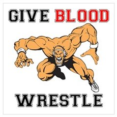 Give Blood Wrestle Poster