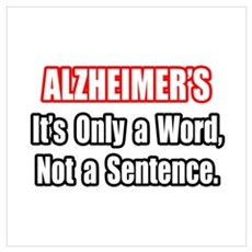 """""""Alzheimer's Quote"""" Poster"""